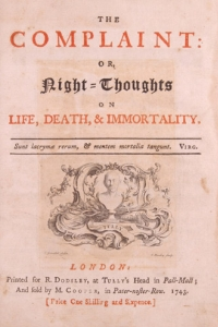 The Complaint, or Night Thoughts on Life, Death and Immortality, 1742